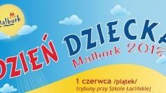 Zapraszamy na Dzień Dziecka w Malborku.