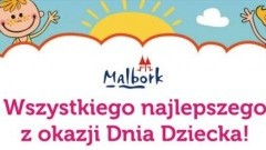 Malbork : Życzenia Burmistrza Marka Charzewskiego z okazji Dnia Dziecka!