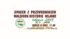 Malbork - Historie Mijane : Zapraszamy na III edycję Spacerów z przewodnikiem