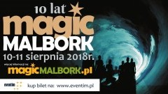 Zapraszamy na Magic Malbork 2018 – Rytmy ulicy! Zobacz co w programie. Kup bilety na MAGIC MALBORK NIGHT SHOW