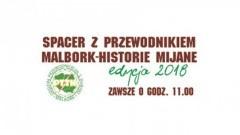 """Zapraszamy na spacer z cyklu Malbork - Historie mijane pt. """"Nowe muzeum, stare dzieje"""""""
