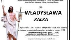 Zmarła Władysława Kałka. Żyła 77 lat.