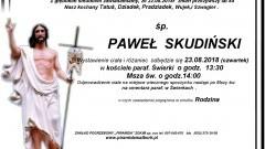 Zmarł Paweł Skudiński. Żył 84 lata.