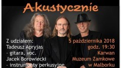 """Marek Piekarczyk - """"Akustycznie"""". Zapraszamy na Inauguracje Roku Kulturalnego 2018/19 w Malborku."""