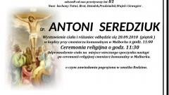 Zmarł Antoni Seredziuk. Żył 81 lat.