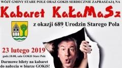 Kabaret KaŁaMaSz z okazji 689 urodzin Starego Pola
