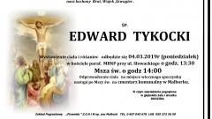 Zmarł Edward Tykocki. Żył 80 lat.