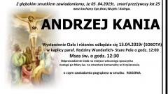 Zmarł Andrzej Kania. Żył 25 lat.