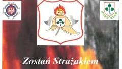Zostań Strażakiem. Nabór chętnych do Młodzieżowej Drużyny Pożarniczej w Nowym Stawie