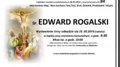 Zmarł Edward Rogalski. Żył 84 lata