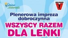 Pogorzała Wieś: Wszyscy razem dla Lenki - impreza dobroczynna. Zobacz program.