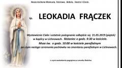 Zmarła Leokadia Frączek. Żyła 80 lat.