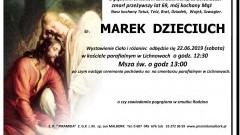 Zmarł Marek Dzieciuch. Żył 69 lat.