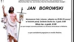 Zmarł Jan Borowski. Żył 67 lat.