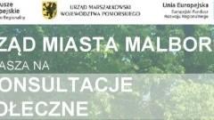 II konsultacje społeczne w Malborku. Zaproszenie dla mieszkańców.