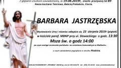 Zmarła Barbara Jastrzębska. Żyła 89 lat.