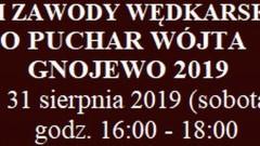 VIII Gminne Zawody Wędkarskie o Puchar Wójta gminy Miłoradz. Szczegóły na plakacie.