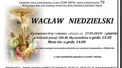 Zmarł Wacław Niedzielski. Żył 73 lata.