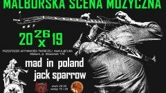 Koncerty MAD in Poland oraz Jack Sparrow w malborskiej Makulaturze.
