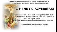 Zmarł Henryk Szymański. Żył 70 lat.