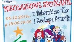 Malbork: Mikołajkowe spotkanie z Bałwankiem Tiko i Królową Fruncją