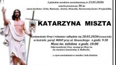 Zmarła Katarzyna Miszta. Żyła 36 lat.
