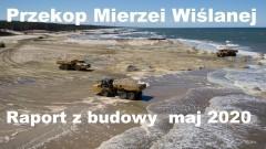 Budowa drogi wodnej łączącej Zalew Wiślany z Zatoką Gdańską - Maj 2020