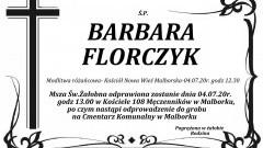 Zmarła Barbara Florczyk. Żyła 69 lat.