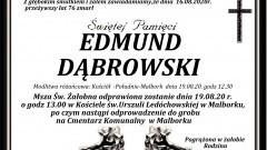 Zmarł Edmund Dąbrowski. Żył 76 lat.