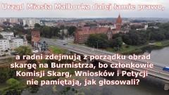 Urząd Miasta Malborka dalej łamie prawo, a radni zdejmują z porządku obrad skargę na Burmistrza, bo członkowie Komisji Skarg, Wniosków i Petycji nie pamiętają, jak głosowali?