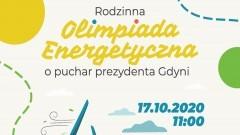 Starostwo Powiatowe zachęca do udziału w Olimpiadzie Energetycznej o puchar Prezydenta Miasta Gdyni.