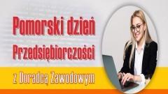 Urząd Pracy w Malborku zachęca do konsultacji z doradcą zawodowym w ramach Pomorskiego Dnia Przedsiębiorczości.