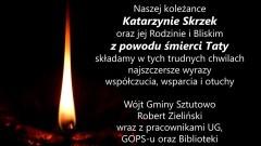 Wójt Gminy Sztutowo, Robert Zieliński wraz z pracownikami UG, GOPS-u oraz Biblioteki składają kondolencje.