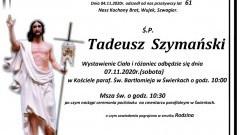 Zmarł Tadeusz Szymański. Żył 61 lat.