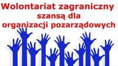 Wolontariat zagraniczny szansą dla organizacji pozarządowych – Starostwo Powiatowe w Malborku zaprasza na spotkanie online.