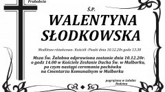 Zmarła Walentyna Słodkowska. Żyła 94 lata.