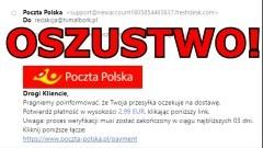 Dostałeś e-maila z Poczty Polskiej z prośbą o dopłatę do przesyłki? Uważaj – to może być oszustwo!