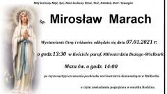 Zmarł Mirosław Marach. Żył 58 lat.