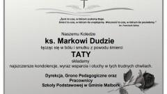 Dyrekcja, grono pedagogiczne i pracownicy Szkoły Podstawowej w Gminie Malbork składają kondolencje.