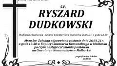 Zmarł Ryszard Dudkowski. Żył 63 lata.