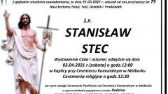 Zmarł Stanisław Stec. Żył 79 lat.