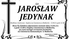 Zmarł Jarosław Jedynak. Żył 55 lat.