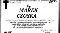 Zmarł Marek Czoska. Żył 64 lata.