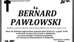 Zmarł Bernard Pawłowski. Żył 87 lat.