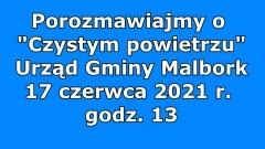 """Gmina Malbork. Wójt Gminy zaprasza na spotkanie dotyczące programu """"Czyste powietrze""""."""