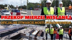 Przekop Mierzei Wiślanej. Oficjalnie otwarto most południowy nad Kanałem Żeglugowym w ciągu drogi wojewódzkiej 501. Do Krynicy Morskiej i Piasków już bez korków.