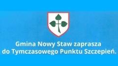 Zaszczep się w Ołówku - gmina Nowy Staw zaprasza do Tymczasowego Punktu Szczepień.