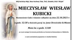 Zmarł Mieczysław Wiesław Kubicki. Żył 69 lat.