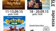 """REPERTUAR SZTUMSKIEGO KINA """"POWIŚLE"""" NA WRZESIEŃ - 01-30.09.2015"""