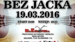 """""""Koncert bez Jacka"""" w malborskiej MaKul@turze – 19.03.2016"""